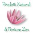 Prodotti Naturali & Fontane Zen