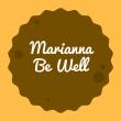 Marianna Be Well