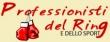 PROFESSIONISTI DEL RING E DELLO SPORT