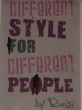 Different style For Different People byRUISI